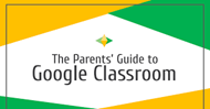 2020 parents guide to google classroom graphic